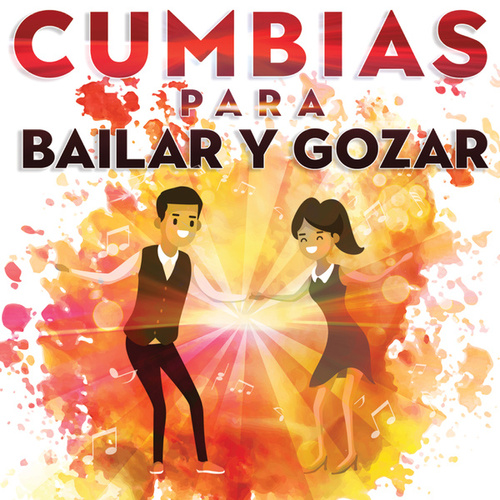 Cumbias Para Bailar Y Gozar de Various Artists