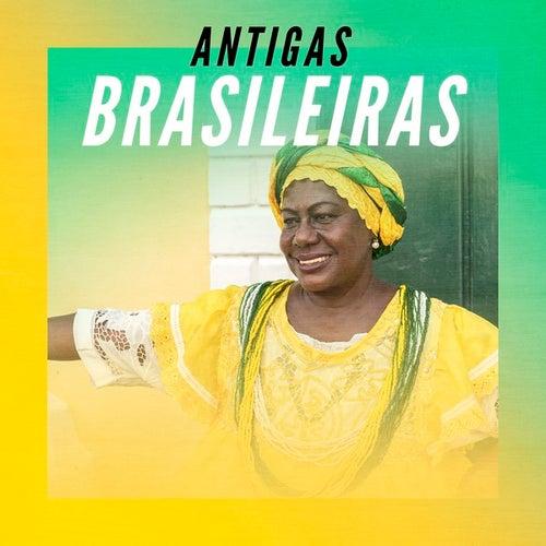 Antigas Brasileiras by Various Artists