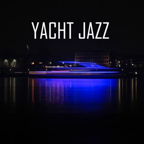 Yacht Jazz by Various Artists