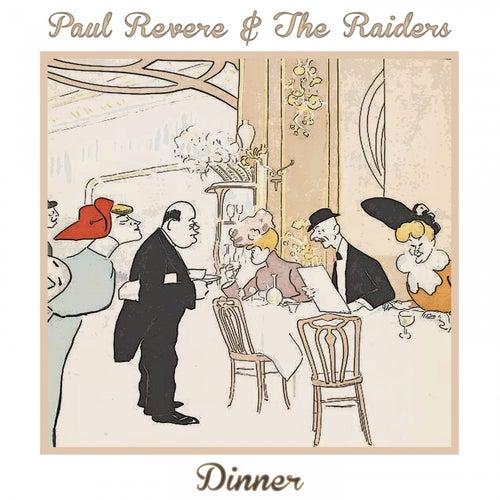 Dinner by Paul Revere & the Raiders