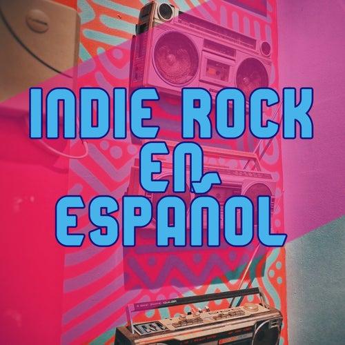 Indie rock en español de Various Artists