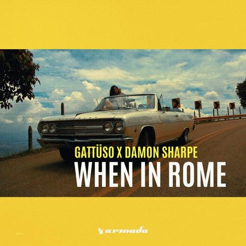 When in Rome von Gattüso