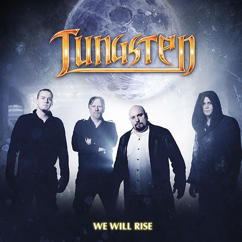 We Will Rise by Tungsten