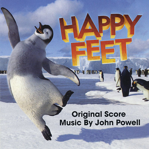 Happy Feet (Original Score) by John Powell