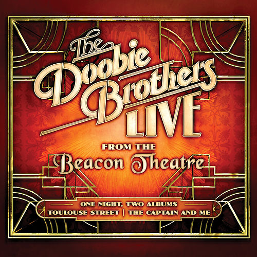 Live from the Beacon Theatre de The Doobie Brothers