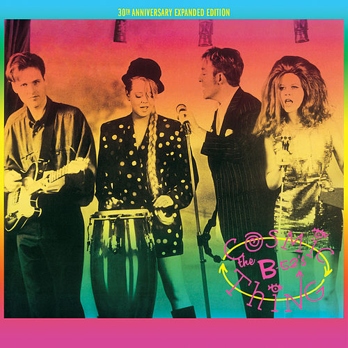 Cosmic Thing (30th Anniversary Expanded Edition) de The B-52's