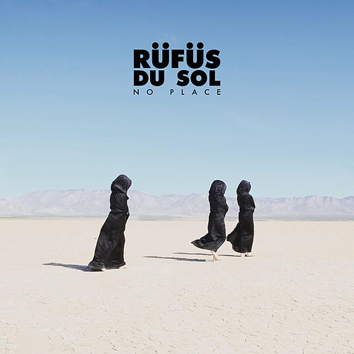 No Place (Short Version) von RÜFÜS DU SOL