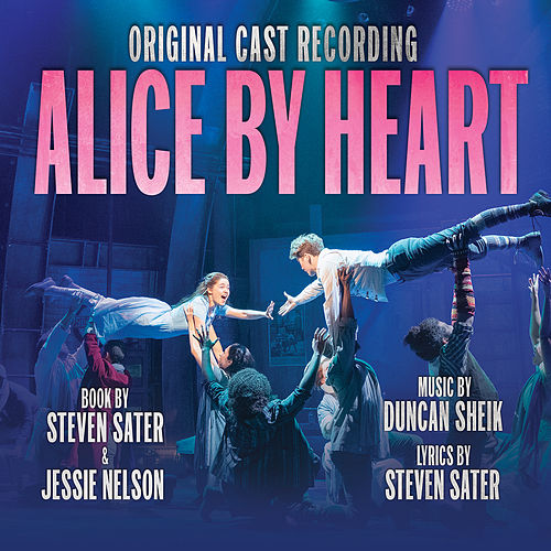 Alice By Heart (Original Cast Recording) by Duncan Sheik