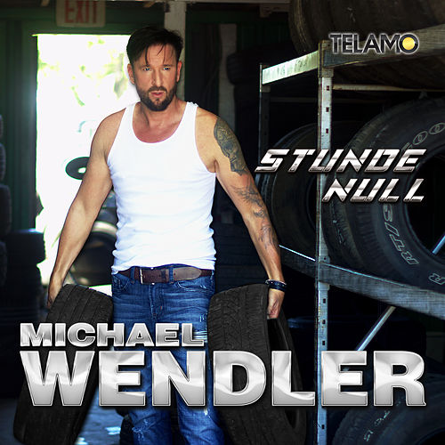 Stunde Null by Michael Wendler