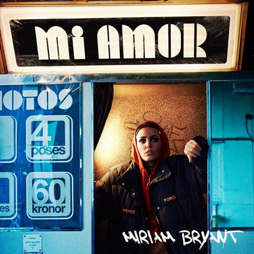 Mi Amor by Miriam Bryant
