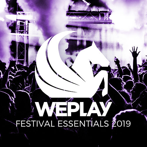 WePlay Festival Essentials 2019 von Various Artists