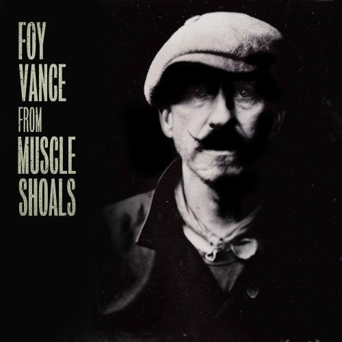 From Muscle Shoals de Foy Vance