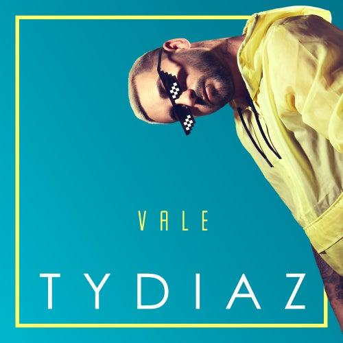Vale (Edit Version) de Tydiaz