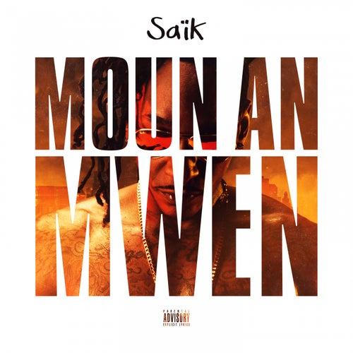 Moun an mwen by Saïk