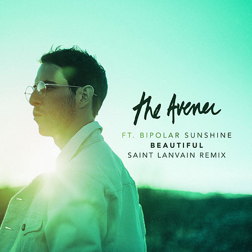 Beautiful (Saint Lanvain Remix) von The Avener