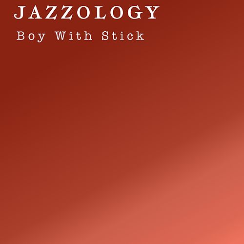Jazzology de BOY
