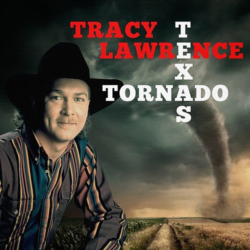 Texas Tornado de Tracy Lawrence