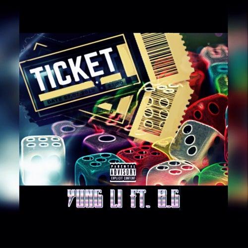 Ticket (feat. B.G) by Yung Li