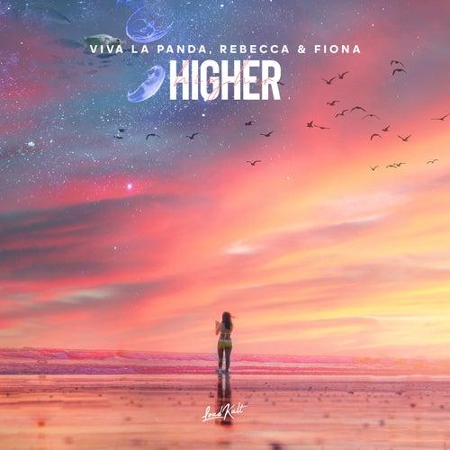 Higher by Viva La Panda