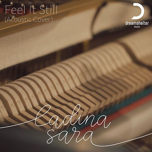 Feel It Still (Acoustic Cover) by Ladina Sara