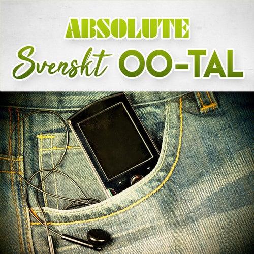 Absolute Svenskt 00-tal de Various Artists