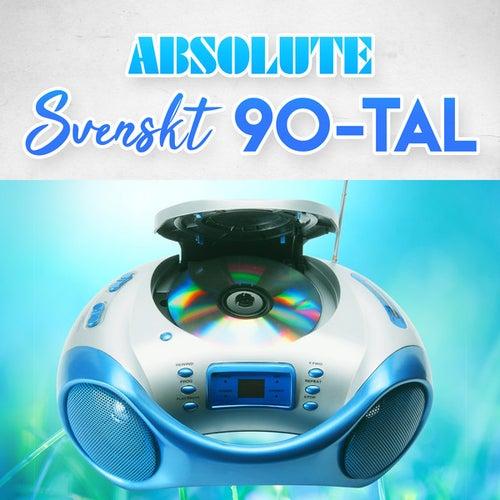 Absolute Svenskt 90-tal by Various Artists
