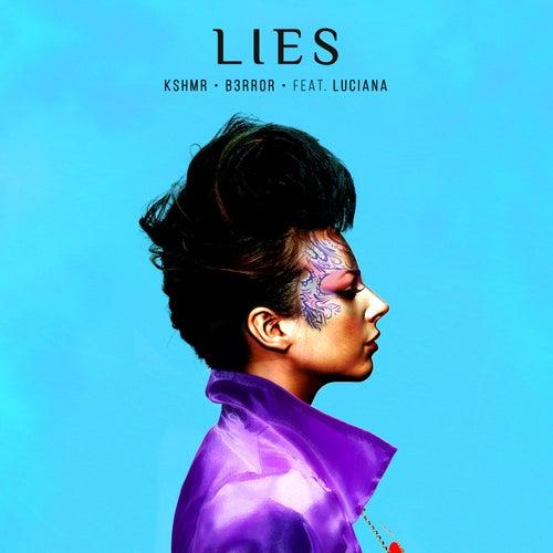 Lies (feat. Luciana) de KSHMR