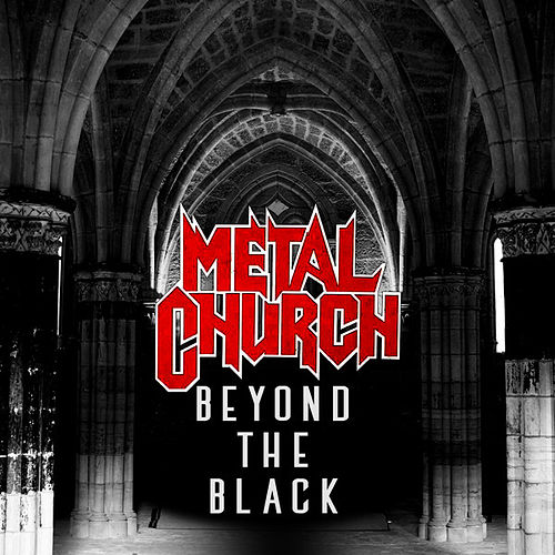Beyond the Black by Metal Church
