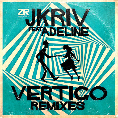 Vertigo (Remixes) by Jkriv