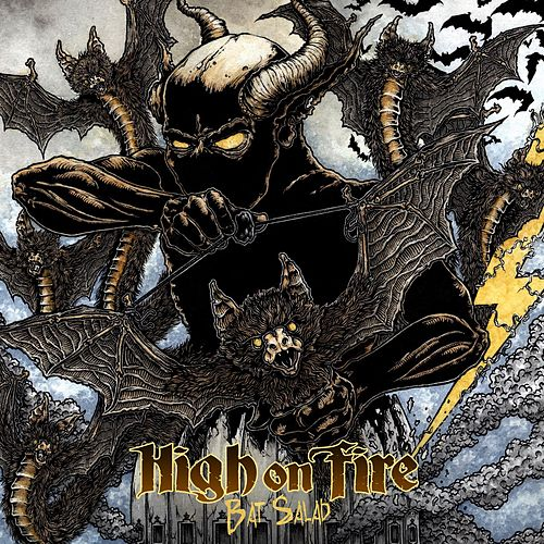Bat Salad by High On Fire