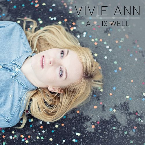 All Is Well by Vivie-Ann
