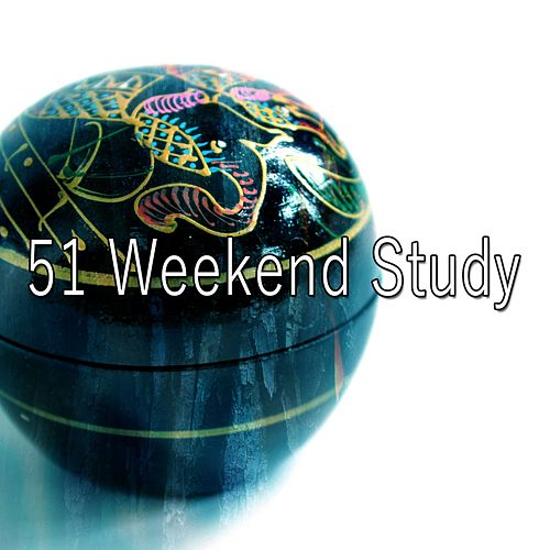 51 Weekend Study von Entspannungsmusik