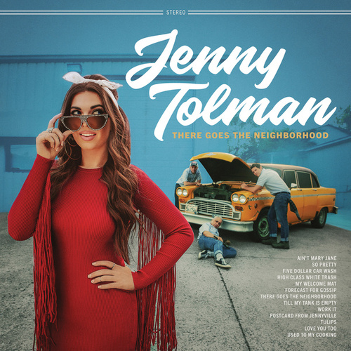 There Goes the Neighborhood by Jenny Tolman