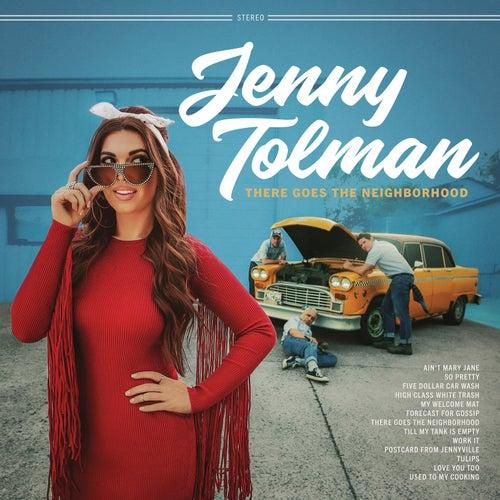 There Goes the Neighborhood de Jenny Tolman