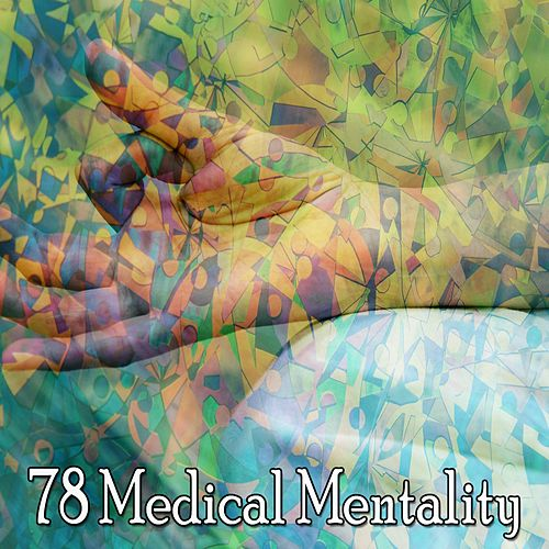 78 Medical Mentality by Yoga Music