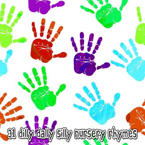 31 Dilly Dally Silly Nursery Rhymes de Canciones Para Niños