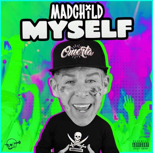 Myself by Madchild