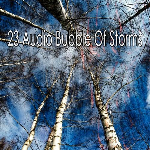 23 Audio Bubble of Storms de Rain Sounds and White Noise