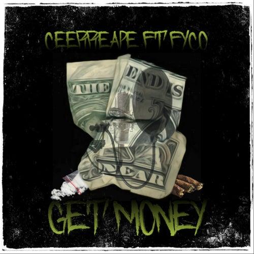 Get Money (Remix) by Ceerreape