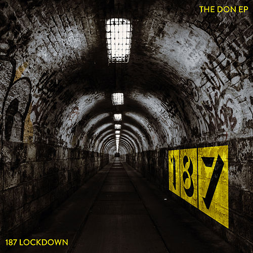 The Don (Mixes) by 187 Lockdown