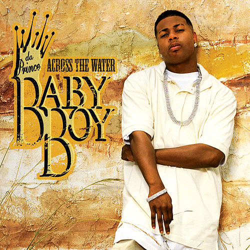 Across The Water de Baby Boy Da Prince