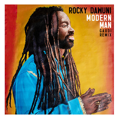Modern Man (Gaudi Remix) de Rocky Dawuni