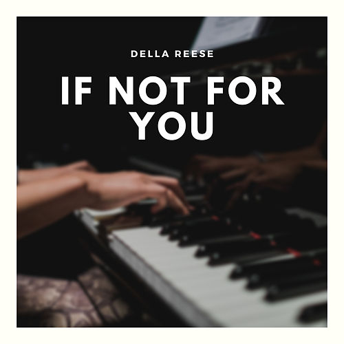 If Not for You von Della Reese