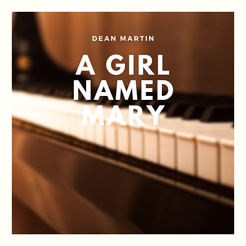 A Girl Named Mary by Dean Martin