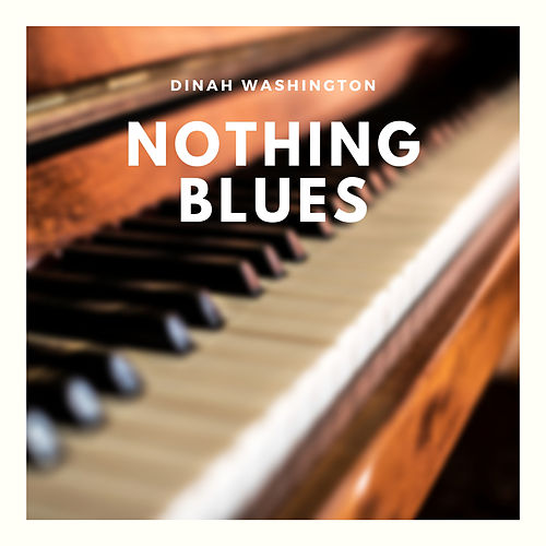 Nothing Blues de Dinah Washington