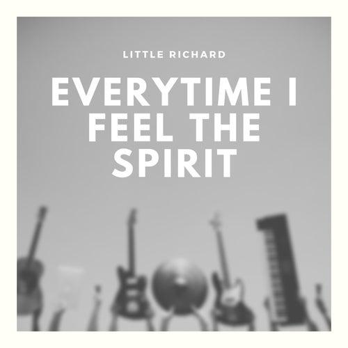 Everytime I Feel the Spirit by Little Richard
