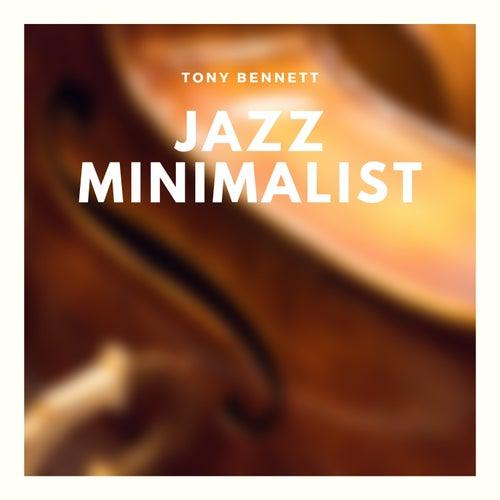 Jazz Minimalist de Tony Bennett