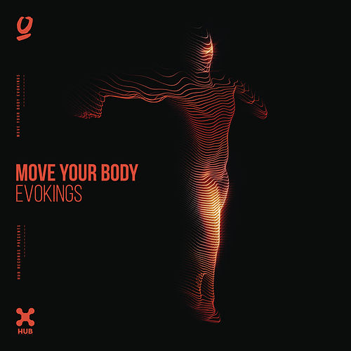Move Your Body von Evokings