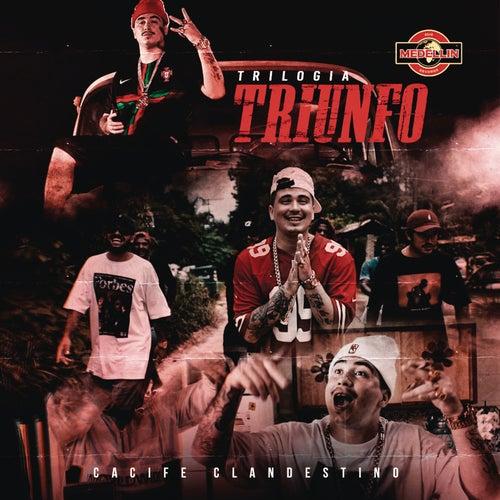 Trilogia Triunfo by Cacife Clandestino