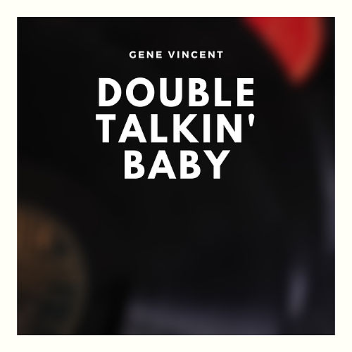 Double Talkin' Baby by Gene Vincent